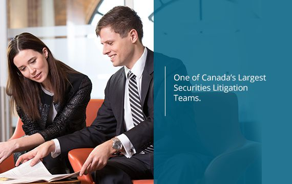 Corporate Securities Litigation Toronto Expertise